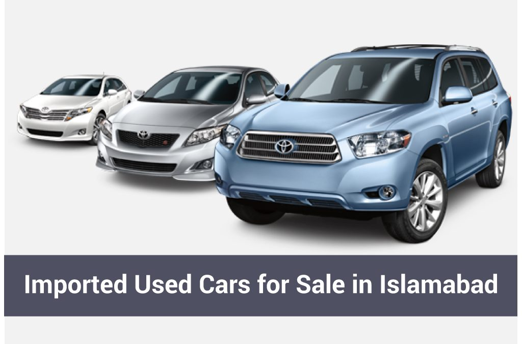 Imported Used Cars for Sale in Islamabad