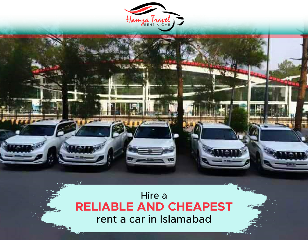 Hire a reliable and cheapest rent a car in Islamabad