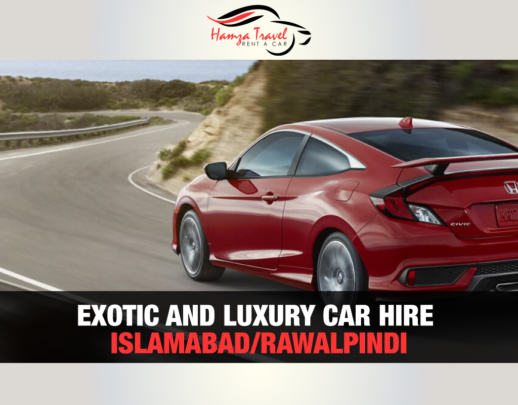Exotic and Luxury Car Hire Islamabad/Rawalpindi