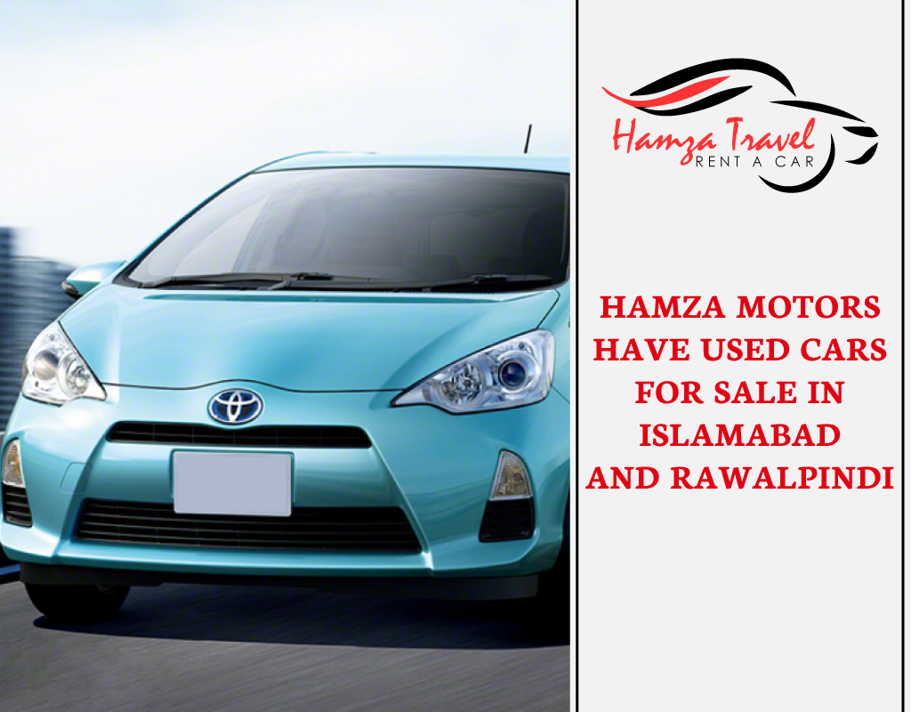 Hamza Motors have used cars for sale in Islamabad and Rawalpindi
