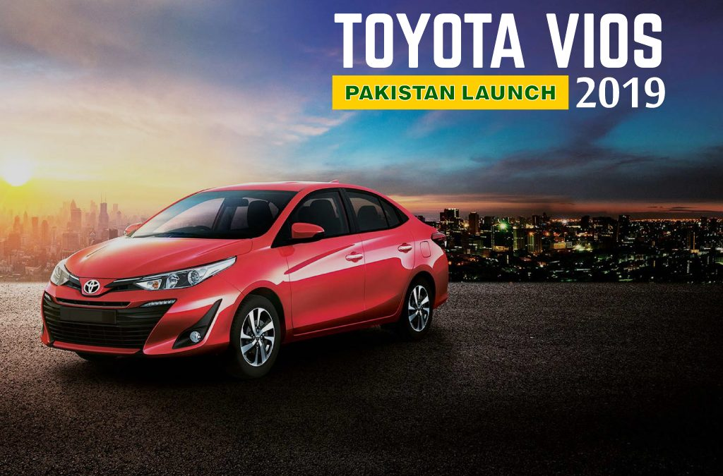 TOYOTA VIOS 2019 PAKISTAN LAUNCH