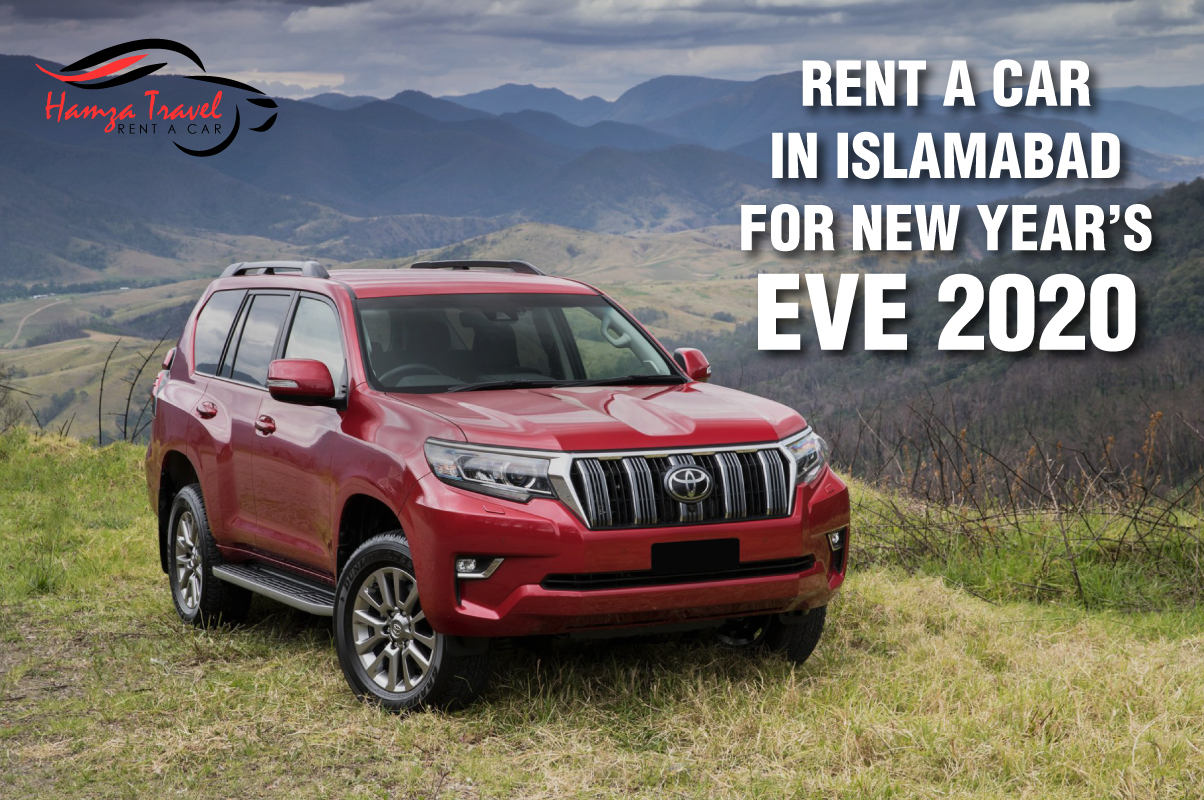 Rent a car in Islamabad for New Year's Eve 2020