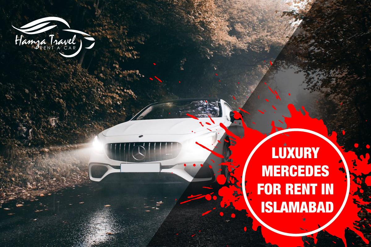 Luxury Mercedes for Rent in Islamabad